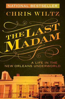 The Last Madam - Chris Wiltz pdf download