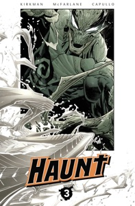 Haunt Vol. 3 - Robert Kirkman, Todd McFarlane & Greg Capullo pdf download