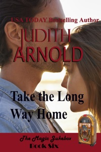 Take The Long Way Home: A high-school hero. A runaway daughter. A magic song. - Judith Arnold pdf download