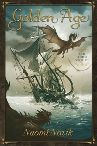 Golden Age and Other Stories - Naomi Novik pdf download