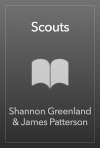 Scouts - Shannon Greenland & James Patterson pdf download