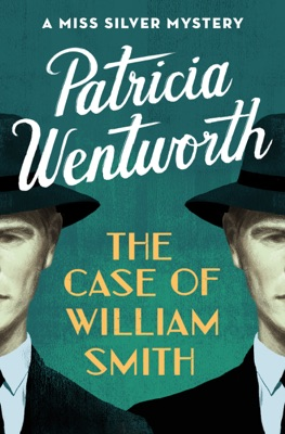 The Case of William Smith - Patricia Wentworth pdf download
