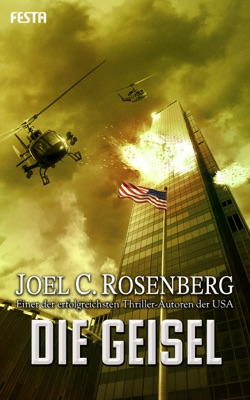 Die Geisel - Joel C. Rosenberg pdf download