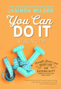 You Can Do It: Strength - Jasinda Wilder pdf download