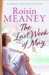 The Last Week of May: The Number One Bestseller - Roisin Meaney pdf download