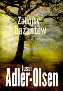Zabójcy bażantów - Jussi Adler-Olsen pdf download