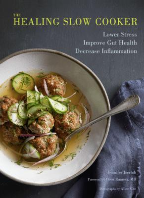 The Healing Slow Cooker - Jennifer Iserloh pdf download