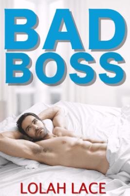 Bad Boss - Lolah Lace