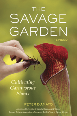 The Savage Garden, Revised - Peter D'Amato