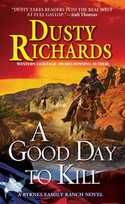 A Good Day To Kill - Dusty Richards pdf download