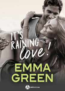 It's Raining Love ! - Emma M. Green pdf download