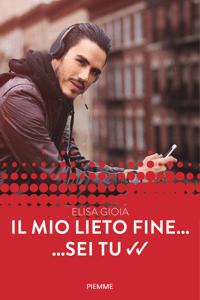 Il mio lieto fine... sei tu (Forever) - Elisa Gioia pdf download