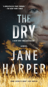The Dry - Jane Harper pdf download