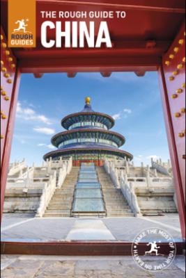 The Rough Guide to China (Travel Guide eBook) - Rough Guides