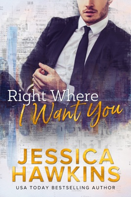 Right Where I Want You - Jessica Hawkins pdf download