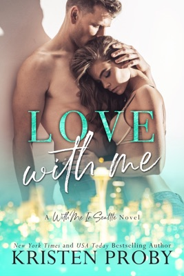 Love With Me - Kristen Proby pdf download