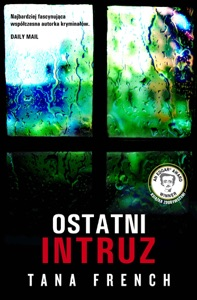 Ostatni intruz - Tana French pdf download