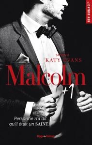 Malcolm + 1 - tome 2 -Extrait offert- Saison 2 - Katy Evans pdf download