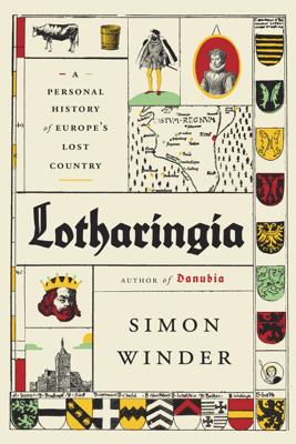 Lotharingia - Simon Winder