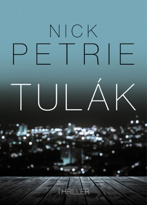 Tulák - Nick Petrie pdf download