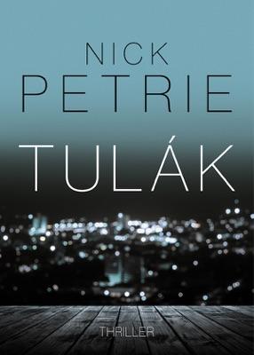 Tulák - Nick Petrie pdf download