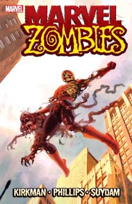 Marvel Zombies - Robert Kirkman & Sean Phillips pdf download