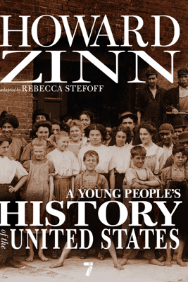 A Young People's History of the United States - Howard Zinn & Rebecca Stefoff