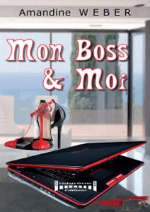 Mon boss & moi - Amandine Weber pdf download