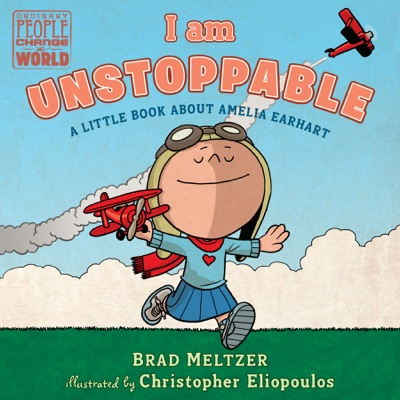 I am Unstoppable - Brad Meltzer & Christopher Eliopoulos pdf download