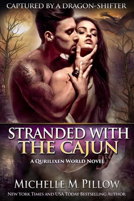 Stranded with the Cajun - Michelle M. Pillow pdf download