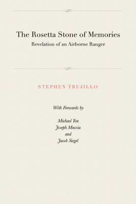 The Rosetta Stone of Memories - Stephen Trujillo