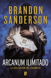 Arcanum ilimitado - Brandon Sanderson pdf download