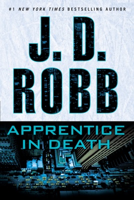 Apprentice in Death - J. D. Robb pdf download