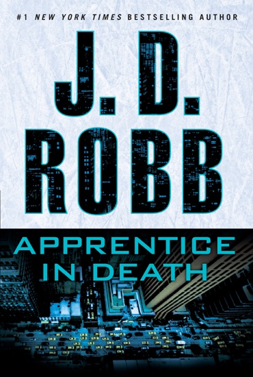 Apprentice in Death by J. D. Robb PDF Download