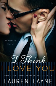 I Think I Love You - Lauren Layne pdf download