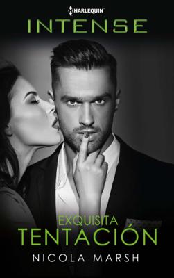 Exquisita tentación - Nicola Marsh pdf download