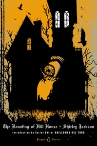 The Haunting of Hill House - Shirley Jackson, Guillermo del Toro & Laura Miller pdf download