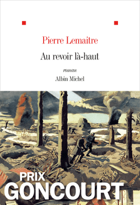 Au revoir là-haut - Pierre Lemaitre pdf download