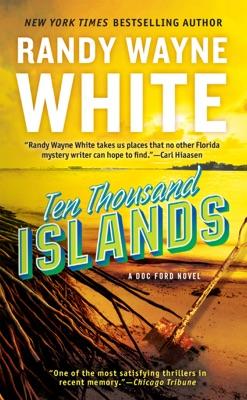 Ten Thousand Islands - Randy Wayne White pdf download