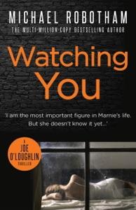 Watching You - Michael Robotham pdf download