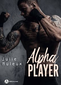 Alpha Player - Julie Huleux pdf download