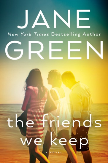The Friends We Keep by Jane Green PDF Download