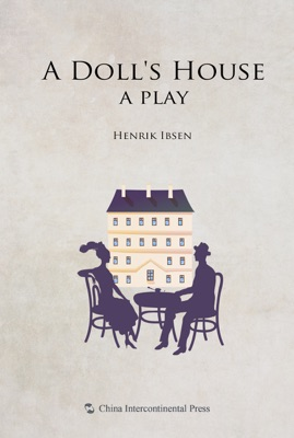 A Doll's House  a play - Henrik Ibsen pdf download