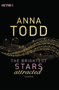 The Brightest Stars - attracted - Anna Todd pdf download