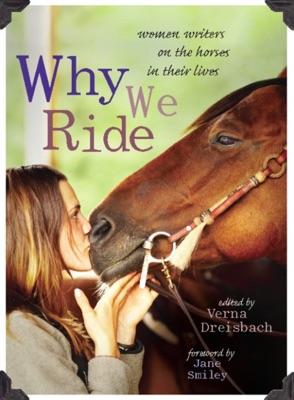 Why We Ride - Verna Dreisbach & Jane Smiley pdf download