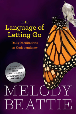 The Language of Letting Go - Melody Beattie