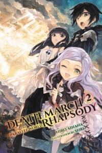 Death March to the Parallel World Rhapsody, Vol. 2 (Light Novel) - Hiro Ainana pdf download