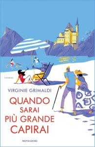 Quando sarai più grande capirai - Virginie Grimaldi pdf download