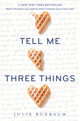 Tell Me Three Things - Julie Buxbaum pdf download