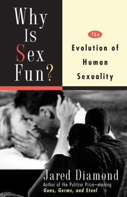 Why Is Sex Fun? - Jared Diamond pdf download